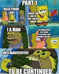 Chocolate Meme Spongebob - chocolate woman meme woman best of the funny meme