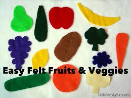 little family fun easy felt fruits u0026 veggies