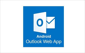 outlook web app android microsoft releases android outlook web app for some users