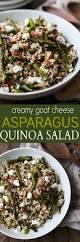 quinoa salad for thanksgiving creamy goat cheese asparagus quinoa salad easy healthy recipes