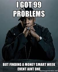 Money Problems Meme - it s time for money smart week 2016 mpl