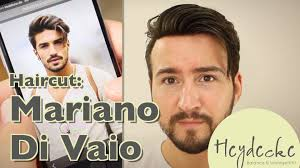 what is mariamo di vaios hairstyle callef mariano di vaio haircut frisur hairstyling tutorial youtube