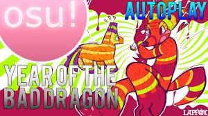 Bad Dragon Osu The Year Of Bad Dragon Djnightmare First Draft Youtube