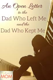 break up open letter an open letter to the dad who left me and the dad who kept me an open letter to the dad who left me and the dad who kept me