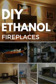 how to build your own bio ethanol fireplace using ethanol burner