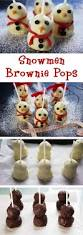 snowmen brownie pops christmas gifts recipe see more ideas