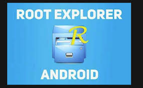 root file manager apk root explorer apk for android all versions