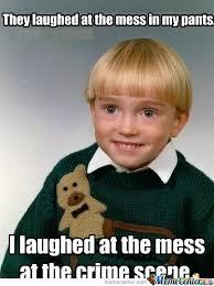 Toddler Memes - killer toddler by newgeneration meme center