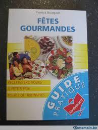 livre cuisine marabout livre de cuisine fête gourmandes marabout neuf a vendre