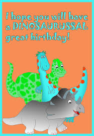 dinosaur birthday 9 birthday cards with dinosaur pictures birthday party ideas for kids