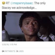 Stacy Meme - stacey dash memes tweets hilarious whycauseican 7 whycauseican com