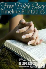 free bible timeline printables how to homeschool for free