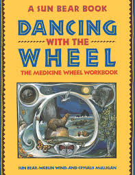 Wildfire Dorothy Mp3 by Dancing With The Wheel The Medicine Wheel Workbook Sun Bear