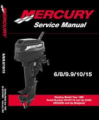 mercury outboard motor 1986 2003 6 15 hp 2 stroke service manual