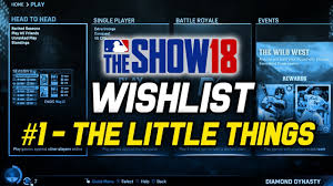 Add To Wishlist Loading Extra Mlb The Show 18 Wishlist The Little Things In Diamond Dynasty