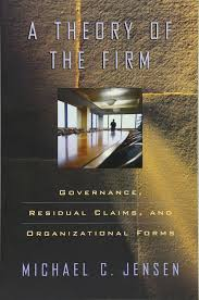 a theory of the firm governance residual claims and