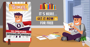 creating ebooks free ebook the ultimate guide to creating interactive ebooks
