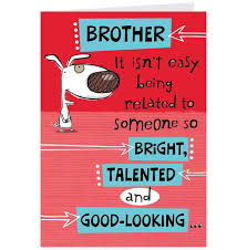 funny brother birthday cards the 25 best happy birthday brother