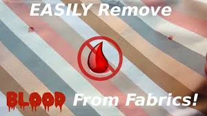 easily remove blood stains from fabric youtube