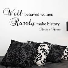 marilyn monroe quote wall sticker well behaved women art decal