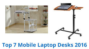 Mobile Laptop Desk 7 Best Mobile Laptop Desks 2016
