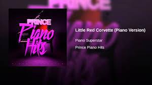 prince corvette original corvette piano version