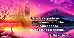 imagenes religiosas para desear feliz noche buenas noches imágenes con frases para una linda noche