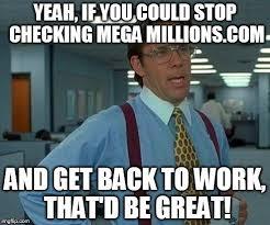 Mega Meme - that would be great meme imgflip