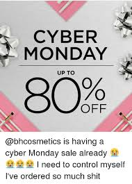 Cyber Monday Meme - cyber monday up to off is having a cyber monday sale already