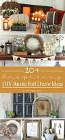 Make It Yourself Home Decor by Best 25 Rustic Fall Decor Ideas On Pinterest Fall Porch