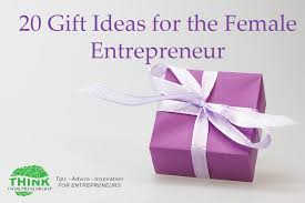 gift ideas for 20 gift ideas for the entrepreneur