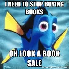 Buy All The Books Meme - 14 internal struggles only bookworms will understand memes
