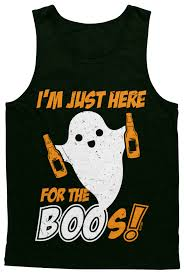 im just here for the boos halloween joke funny beer pun drink