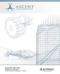 autocad 2017 r1 review for certification ascent center for