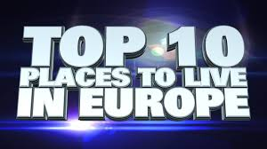 Cheapest Safest Places To Live by 10 Best Places To Live In Europe 2014 Youtube