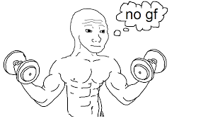 Dat Feel Meme - tfw when no gf is the best meme ever bodybuilding com forums