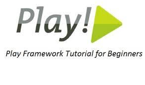 tutorial java play play framework tutorial for beginners with pdf guides java j2eebrain