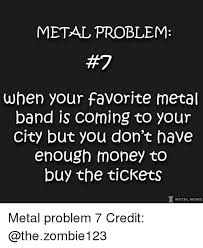 Metal Band Memes - 25 best memes about favorite metal bands favorite metal
