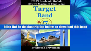 download target band 7 ielts academic module how to maximize