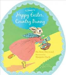 easter bunny book happy easter country bunny shaped board book dubose heyward
