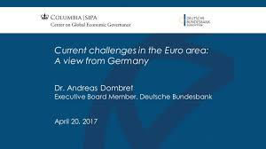 The Economic View From The Current Challenges In The Euro Area A View From Germany Youtube
