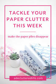 best 25 clutter control ideas only on pinterest clutter free tackle your paper clutter easy step by step instructions to finally organize