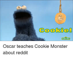 Cookie Monster Meme - cookie sesame street oscar teaches cookie monster about reddit