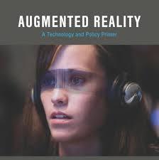 augmented reality u2013 technology u0026 policy primer tech policy lab