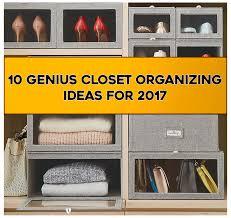 10 genius closet organizing ideas for 2017 elypro
