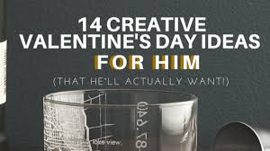 s day ideas for him 14 creative s day gift ideas for him heartland soul