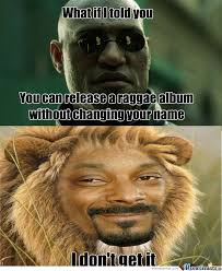 Snoop Meme - snoop dogg is now snoop lion by jimmie meme center