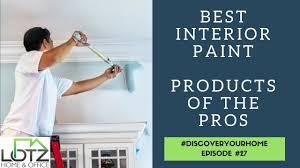 best interior paint products secret of pro painters naperville