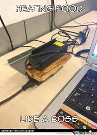Laptop Meme - heating food level laptop charger by bread meme center