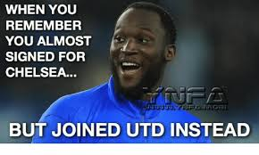 Chelsea Meme - when you remember you almost signed for chelsea but joined utd